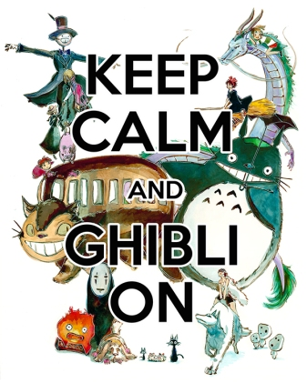 Keep Calm and Ghibli On